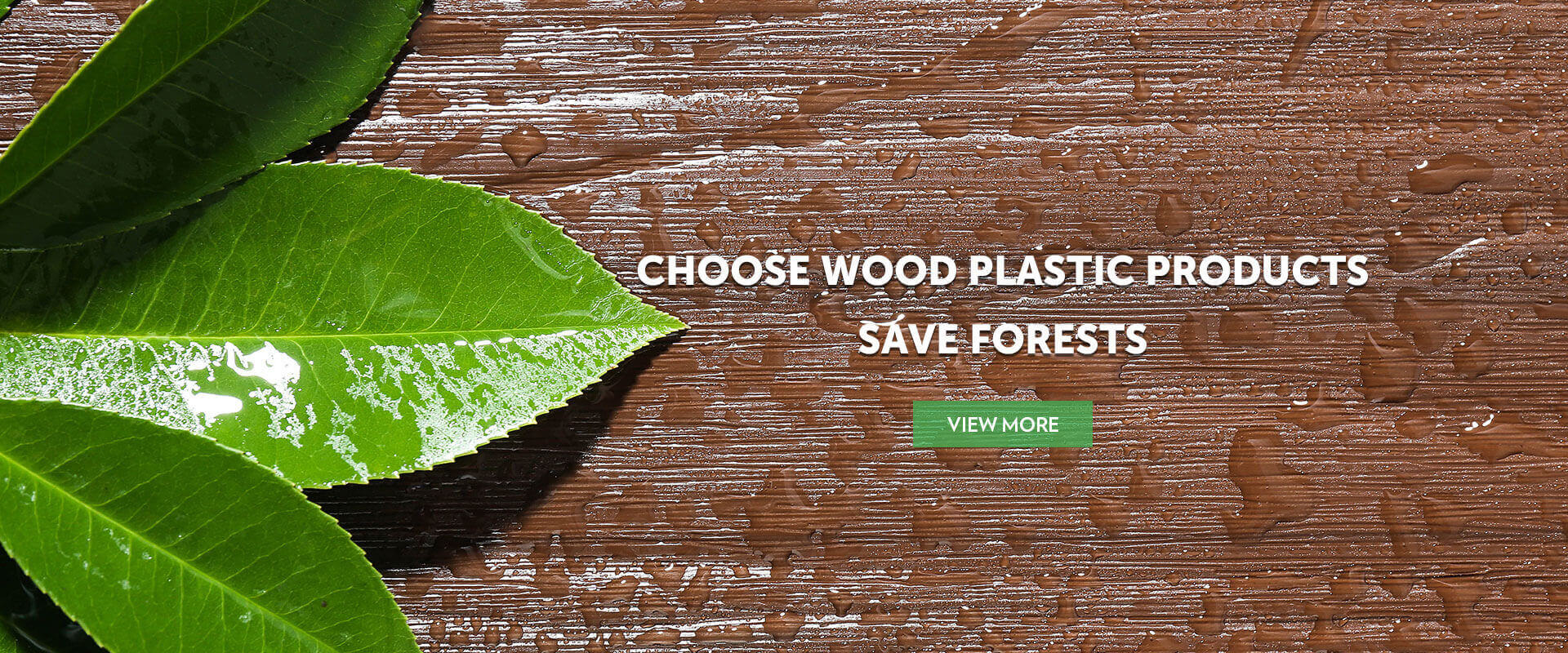 Choose Wood Plastic Products Save Forests